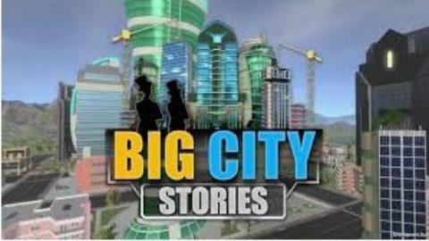 Big City Stories – Joc Gratis
